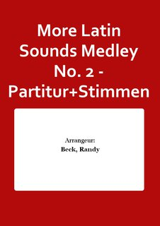 More Latin Sounds Medley No. 2 - Partitur+Stimmen