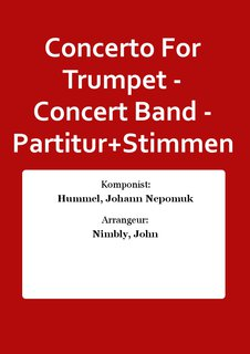 Concerto For Trumpet - Concert Band - Partitur+Stimmen