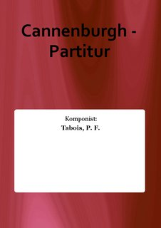 Cannenburgh - Partitur