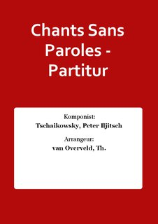 Chants Sans Paroles - Partitur
