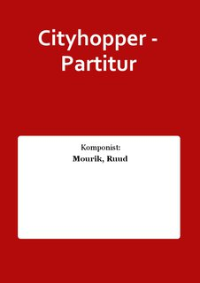Cityhopper - Partitur