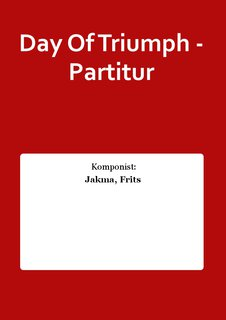 Day Of Triumph - Partitur