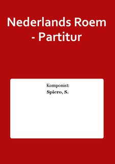 Nederlands Roem - Partitur