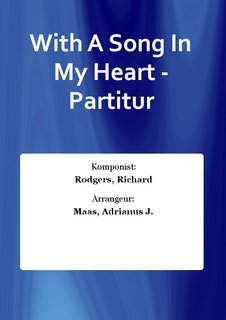 With A Song In My Heart - Partitur