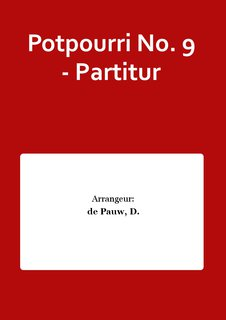 Potpourri No. 9 - Partitur