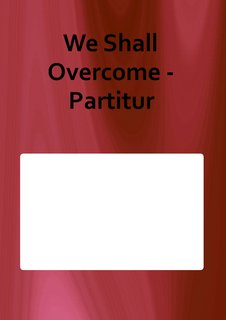 We Shall Overcome - Partitur