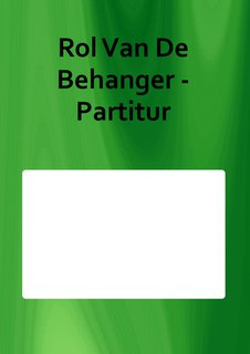 Rol Van De Behanger - Partitur