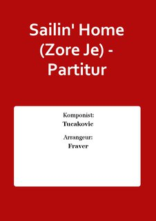 Sailin Home (Zore Je) - Partitur