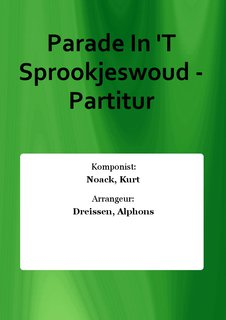 Parade In T Sprookjeswoud - Partitur