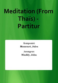 Meditation (From Thais) - Partitur