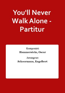 Youll Never Walk Alone - Partitur