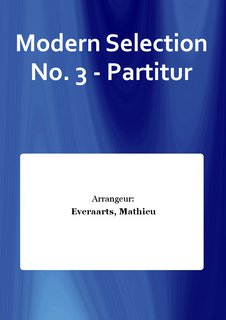 Modern Selection No. 3 - Partitur