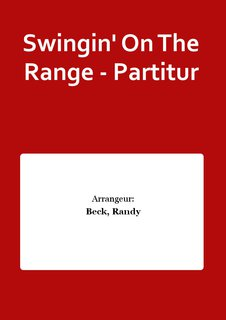 Swingin On The Range - Partitur