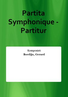Partita Symphonique - Partitur
