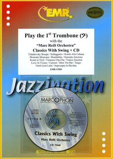 Play The 1st Trombone - Classic With Swing + CD