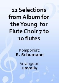 12 Selections from Album for the Young  for Flute Choir 7 to 10 flutes