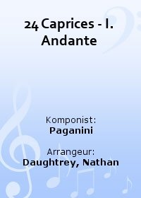 24 Caprices - I. Andante
