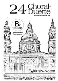 24 Choral-Duette in Bb (hohe Lage)