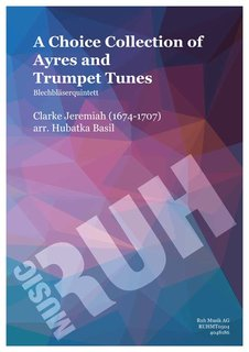 A Choice Collection of Ayres and Trumpet Tunes