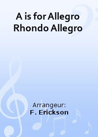 A is for Allegro Rhondo Allegro