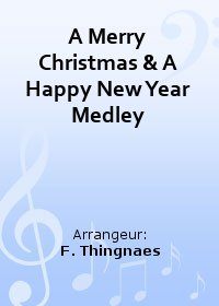 A Merry Christmas & A Happy New Year Medley