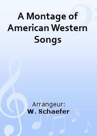 A Montage of American Western Songs