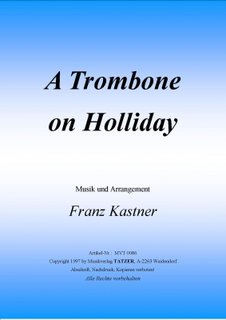 A Trombone on Holliday