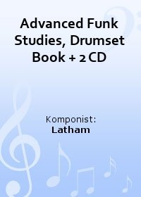 Advanced Funk Studies, Drumset Book + 2 CD