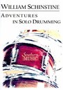 Adventures in Solo Drumming 20 Snare Drum Solos