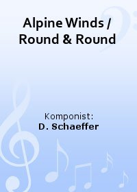 Alpine Winds / Round & Round