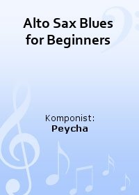 Alto Sax Blues for Beginners