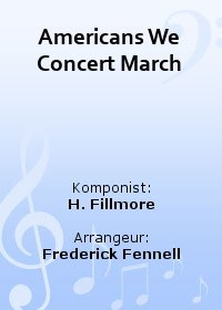 Americans We Concert March
