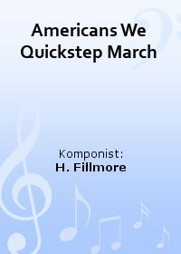 Americans We Quickstep March
