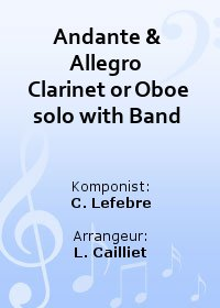Andante & Allegro  Clarinet or Oboe solo with Band