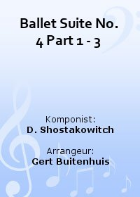 Ballet Suite No. 4 Part 1 - 3