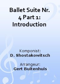 Ballet Suite Nr. 4 Part 1: Introduction