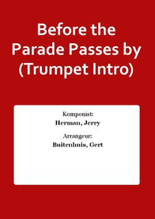 Before the Parade Passes by (Trumpet Intro)
