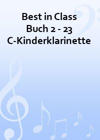 Best in Class Buch 2 - 23 C-Kinderklarinette