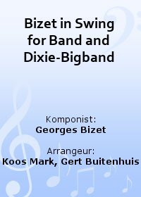 Bizet in Swing for Band and Dixie-Bigband