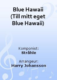 Blue Hawaii (Till mitt eget Blue Hawaii)