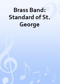 Brass Band: Standard of St. George