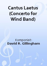 Cantus Laetus (Concerto for Wind Band)