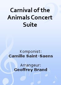 Carnival of the Animals (Concert Suite)