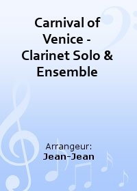 Carnival of Venice - Clarinet Solo & Ensemble