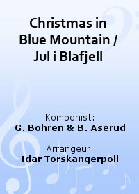 Christmas in Blue Mountain / Jul i Blafjell