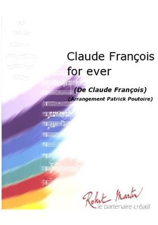Claude-Francois for ever