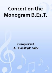 Concert on the Monogram B.Es.T.