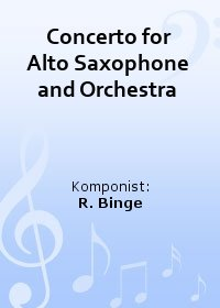 Concerto for Alto Saxophone and Orchestra
