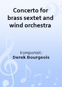 Concerto for brass sextet and wind orchestra