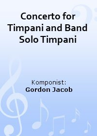 Concerto for Timpani and Band Solo Timpani